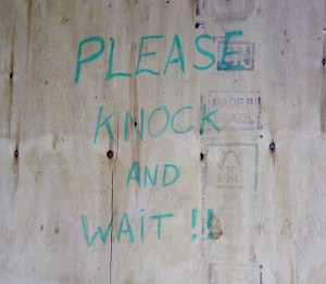 Please knock and wait